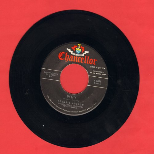 Avalon, Frankie - Why/Swingin' On A Rainbow  - VG6/ - 45 rpm Records