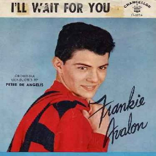 Avalon, Frankie - I'll Wait For You/What Little Girl (with picture sleeve, wos) - EX8/VG6 - 45 rpm Records