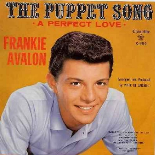 Avalon, Frankie - The Puppet Song/A Perfect Love (NICE condition!) - NM9/EX8 - 45 rpm Records