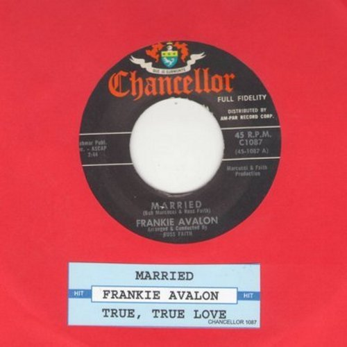 Avalon, Frankie - Married/True, True Love (with juke box label) - NM9/ - 45 rpm Records