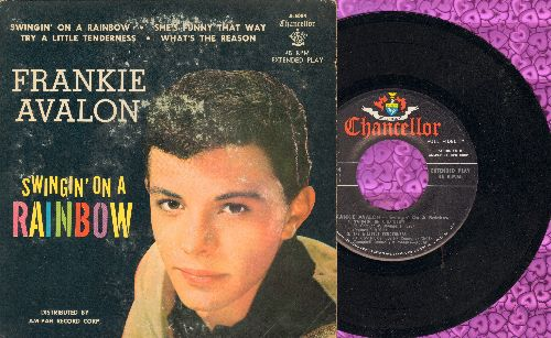 Avalon, Frankie - Swingin' On A Rainbow/She's Funny That Way/Try A Little Tenderness/What's The Reason (vinyl EP record with picture cover) - NM9/VG6 - 45 rpm Records