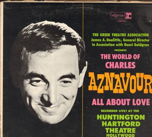 Aznavour, Charles - The World Of Charles Aznavour - All About Love: Le Temps, Que C'est Triste Venise, For Me Formidable, Isabelle, La Mamma (vinyl MONO LP record, recorded LIVE) - EX8/VG6 - LP Records