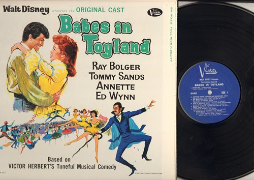 Annette, Tommy Sands, Ray Bolger, Ed Wynn - Babes In Toyland - Original Motion Picture Sound Track featuring 16 tracks from the Walt Disney Film. (vinyl LP record, blue label MINT CONDITION!) - M10/M10 - LP Records