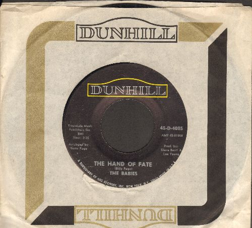 Babies - The Hand Of Fate/You Make Me Feel Like Someone (with Dunhill company sleeve) - EX8/ - 45 rpm Records