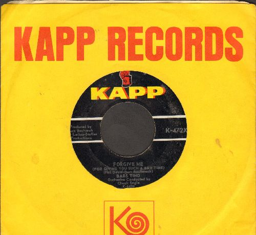 Tino, Babs - Forgive Me (For Giving You Such A Bad Time)/If I Didn't Love You So Much (with vintage Kapp company sleeve) - EX8/ - 45 rpm Records