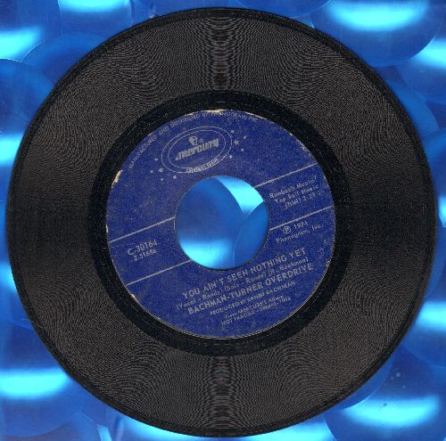 Bachman-Turner Overdrive - You Ain't See Nothing Yet/Takin' Care Of Business (double-hit re-issue) - EX8/ - 45 rpm Records