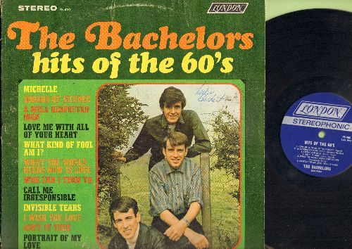 Bachelors - Hits Of The 60s: Michelle, Sounds Of Silence, Love Me With All Your Heart, A Well Respected Man, What Kind Of Fool Am I? (vinyl Stereo LP record) (woc) - EX8/VG7 - LP Records