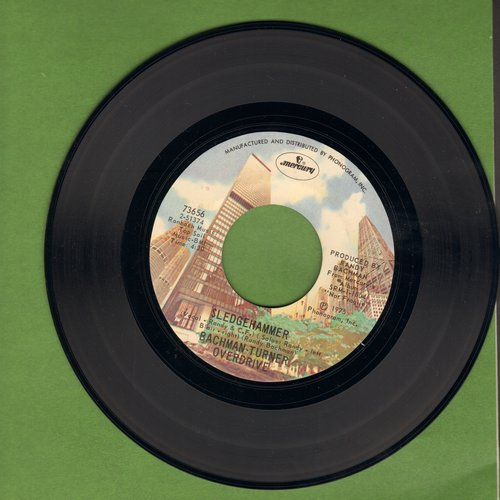 Bachman-Turner Overdrive - Sledgehammer/Roll On Down The Highway - VG6/ - 45 rpm Records
