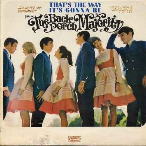 Back Porch Majority - That's The Way It's Gonna Be: Freedom Bird, The Bells, A Song Of Hope, Black Tattered Rags, Golden Bells (vinyl LP record, Radio Station Advance Copy) - NM9/VG7 - LP Records