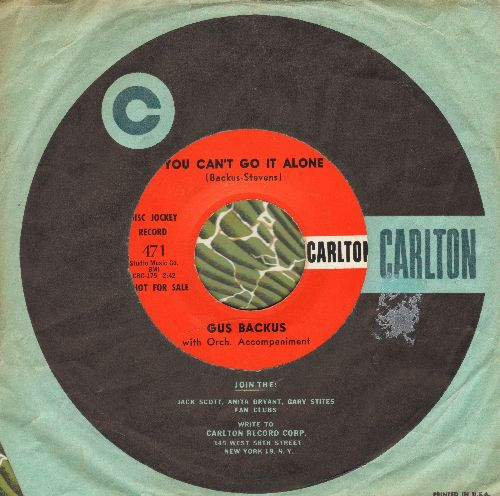 Backus, Gus - You Can't Go It Alone/My Chick Is Fine (DJ advance pressing with vintage Carlton company sleeve) - NM9/ - 45 rpm Records