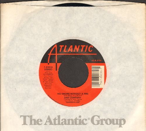 Bad Company - No Smoke Without A Fire/Love Attack (with Atlantic company sleeve) - NM9/ - 45 rpm Records