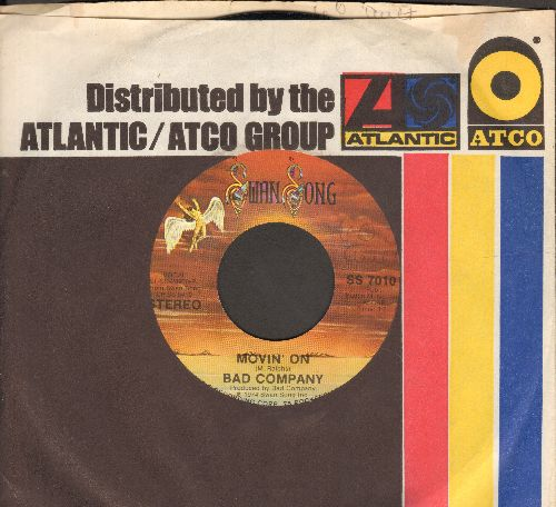 Bad Company - Movin' On/Easy On My Sould (with Atlantic company sleeve) - NM9/ - 45 rpm Records