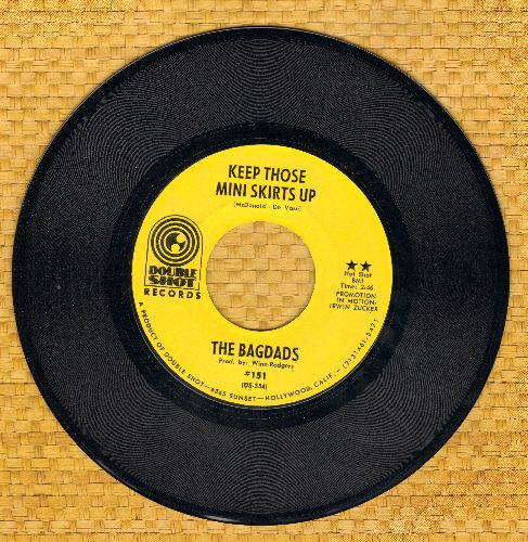 Bagdads - Keep Those Mini Skirts Up/Let's Talk About Bad Times - M10/ - 45 rpm Records