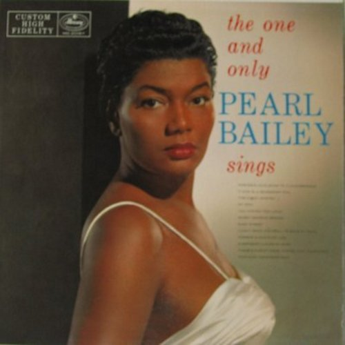 Bailey, Pearl - The One And Only Pearl Bailey Sings: Sweet Georgia Brown, Easy Street, That's My Weakness Now, My Man (vinyl MONO LP record, NICE condition!) - M10/NM9 - LP Records