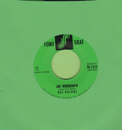 Backus, Gus - Auf Wiederseh'n/Tempo Brasilliano (US Pressing, sung in German) - NM9/ - 45 rpm Records