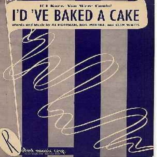 Andrews Sisters, Rosemary Clooney, others - If I Knew You Were Comin' I'd 've Baked A Cake - 1950 Vintage SHEET MUSIC for the song made popular by various different recording artists, including The Andrews Sisters and Rosemary Clooney - BEAUTIFUL Nostalgi