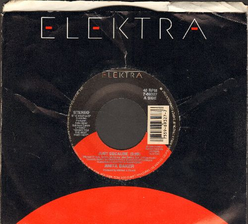 Baker, Anita - Just Because/Good Enough (with Elektra company sleeve) - NM9/ - 45 rpm Records