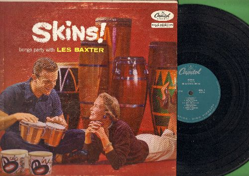 Baxter, Les - Skins! - A Bongo Party With Les Baxter (vinyl MONO LP record, 1957 first pressing) - EX8/EX8 - LP Records