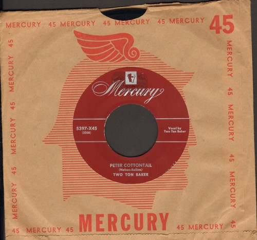 Baker, Two Ton - The Work Song From -Cinderella-/Peter Cottontail (with vintage Mercury company sleeve) - NM9/ - 45 rpm Records