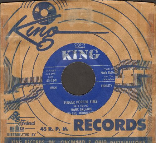 Ballard, Hank & The Midnighters - Finger Poppin' Time/I Love You, I Love You SO-S-O (with vintage King company sleeve) - EX8/ - 45 rpm Records