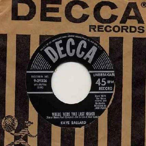 Ballard, Kaye - Where Were You Last Night?/Triumph Of Love (with vintage Decca company sleeve) - VG7/ - 45 rpm Records