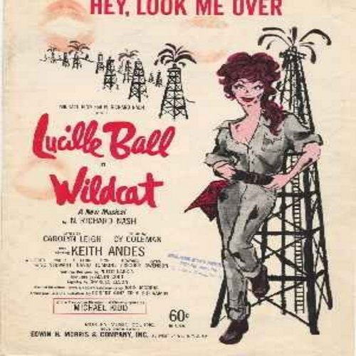Ball, Lucille - Original 1961 Sheet Music for Hey, Look Me Over as sung by Lucille Ball in Broadway's Wildcat -- A RARE Collector's item for Lucy Fans! NO discounts! NO discounts! - EX8/ - Sheet Music