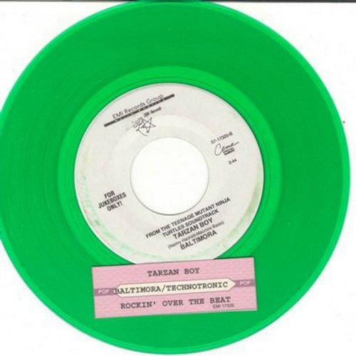 Baltimora - Tarzan Boy (as featured in film 'Teenage Mutant Ninja Turtles')/Rockin' Over The Beat by Technotronic on flip side (green vinyl DJ copy) - M10/ - 45 rpm Records