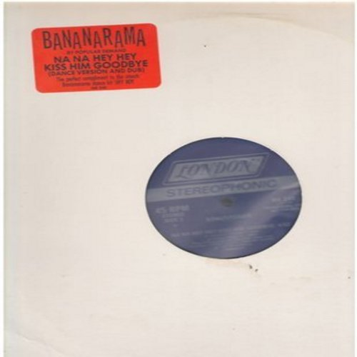 Bananarama - Na Na Hey Hey Kiss Him Goodbye (4:52 Version) /Na Na Hey Hey Kiss Him Goodbye (4:12 minutes Dub Version) (12 inch 45rpm Maxi Single) - M10/ - LP Records