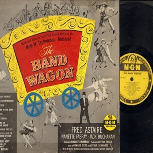 Astaire, Fred, Nanette Fabray, Jack Buchanan, others - The Band Wagon - Original Motion Picture Sound Track, includes hit -That's Entertainment- and -Dancing In The Dark- (vinyl MONO LP record) - EX8/VG6 - LP Records