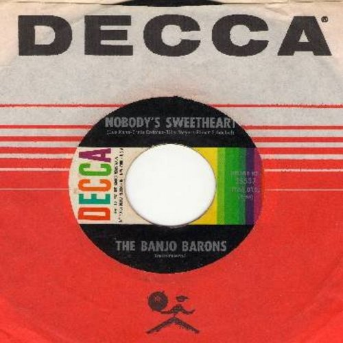 Banjo Barons - Nobody's Sweetheart/He'd Have To Get Under, Get Out And Get Under, To Fix Up His Automobile (with Decca company sleeve) - NM9/ - 45 rpm Records
