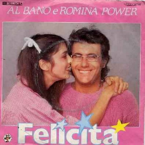 Bano, Al & Romina Power - Felicita/Arrivederci A Bahia (German Pressing with picture sleeve, sung in Italian) - NM9/VG7 - 45 rpm Records