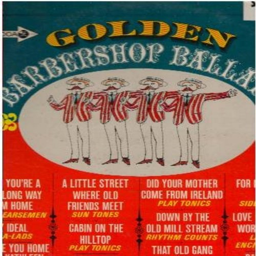 Four Horsemen, Gala-Lads, Sun Tones, Rhythm Counts, others - Golden Barbershop Ballads: That Old Gang Of Mine, For Me And My Gal, Danny Boy, Cabin On The Hilltop, My Ideal (vinyl LP record, simulated STEREO) - EX8/EX8 - LP Records