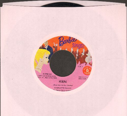 Austin, Charlotte & Bill Cunningham - Barbie Sings: Ken/Nobody Taught Me (RARE 1961 Novelty Record published by Mattel Toy Company to  promote the pouplar Barbie Doll collection!) - EX8/ - 45 rpm Records