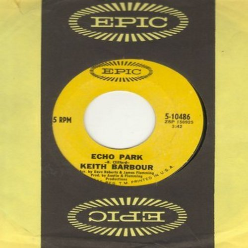 Barbour, Keith - Echo Park/Here I Am Losing You (with Epic company sleeve)  - NM9/ - 45 rpm Records