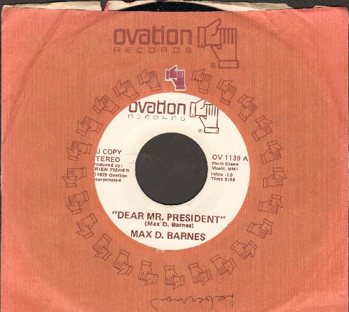 Barnes, Max D. - Dear Mr. President (Open Letter to President Jimmy Carter)/Patricia (with Ovation company sleeve) - M10/ - 45 rpm Records