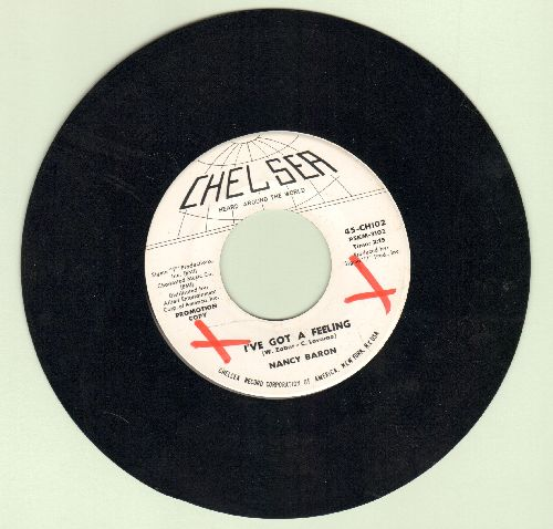 Baron, Nancy - Oh Yeah/I've Got A Feeling (DJ advance pressing, minor wol) - NM9/ - 45 rpm Records