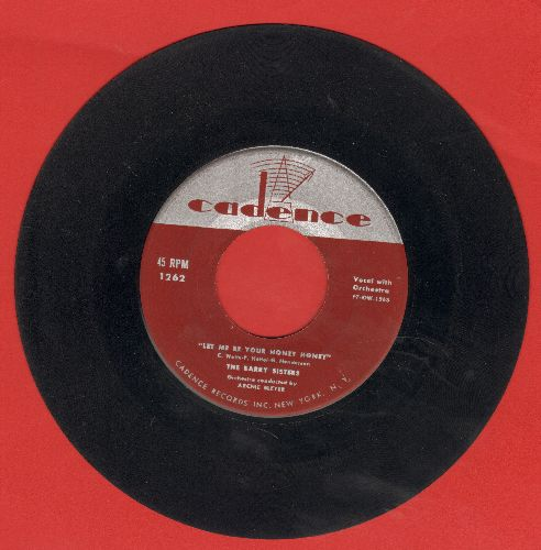 Barry Sisters - Let Me Be Your Honey Honey/I Hate To Lose You - VG7/ - 45 rpm Records