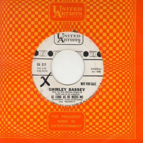 Bassey, Shirley - As Long As He Needs Me/Above All Others (DJ advance copy with United Artists company sleeve) (wol) - EX8/ - 45 rpm Records