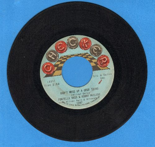 Bass, Fontella & Bobby McClure - Don't Mess Up A Good Thing/Baby, What You Want Me To Do - VG7/ - 45 rpm Records