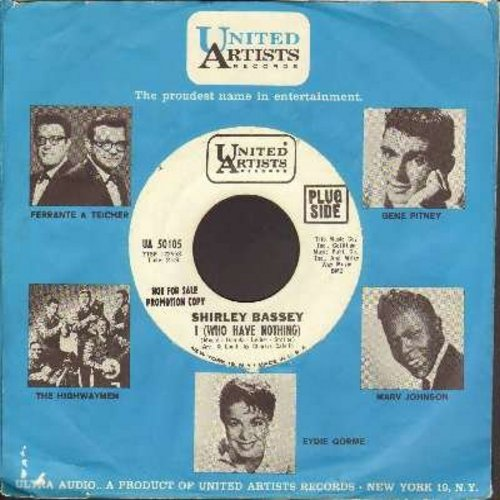 Bassey, Shirley - I (Who Have Nothing)/Shirley (DJ advance copy with vintage United Artists company sleeve) - NM9/ - 45 rpm Records