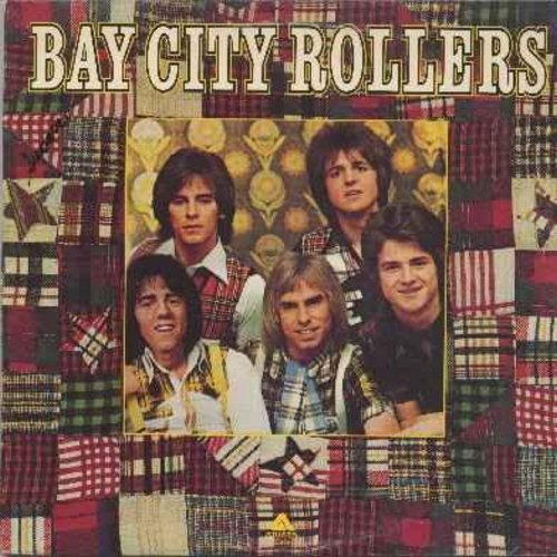 Bay City Rollers - Bay City Rollers: Saturday Night, Keep On Dancin, My Teenage Heart, Give A Little Love, Bye Bye Baby, Be My Baby (vinyl LP record - original first issue of debut album!) - NM9/EX8 - LP Records
