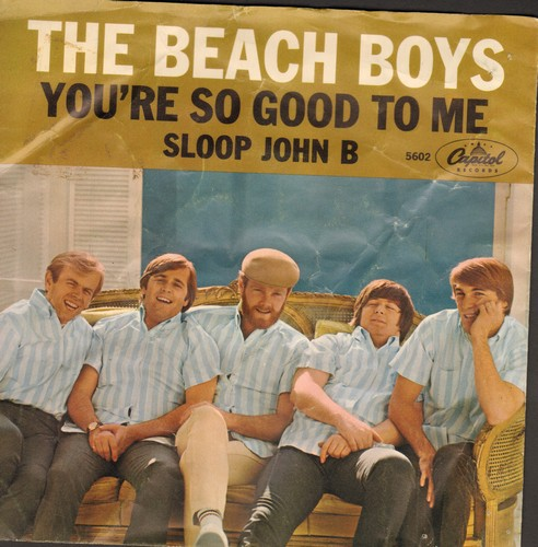 Beach Boys - Sloop John B/You're So Good To Me (orange/yellow swirl firt pressing with picture sleeve) - EX8/VG6 - 45 rpm Records