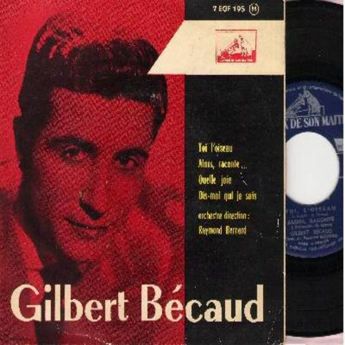 Becaud, Gilbert - Toi, Loiseau/Alors, Raconte/Quelle Jolie/Dis-Moi Qui Je Suis (vinyl EP record, French Pressing with picture cover) - NM9/VG7 - 45 rpm Records