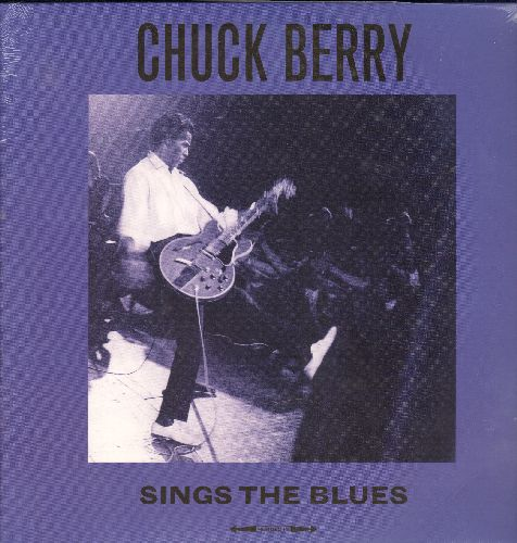 Berry, Chuck - Chuck Berry Sings The Blues: Sweet Sixteen, Wee Wee Hours, No Money Down, Driftin' Blues, Together (We Will Always Be) (Virging Vinyl EU re-issue, SEALED, never opened!) - SEALED/SEALED - LP Records