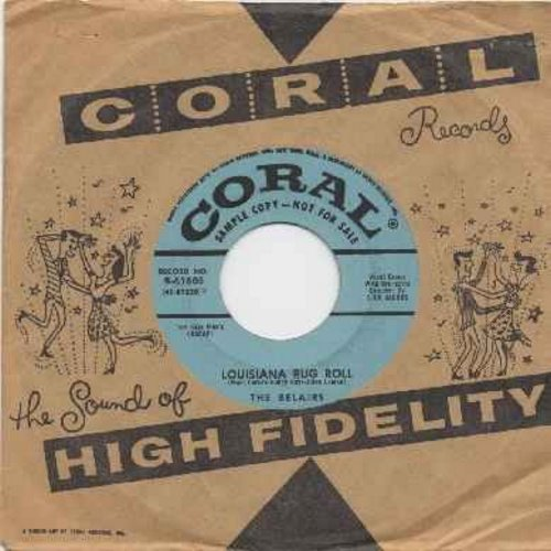 Belairs - Louisiana Rug Roll/Sweet Sixteen (DJ copy with Coral company sleeve) - EX8/ - 45 rpm Records