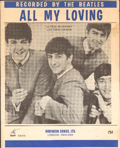 Beatles - All My Loving - RARE Vintage Sheet Music for the Beatles' first big hit (NICE condition! - EX8/ - Sheet Music