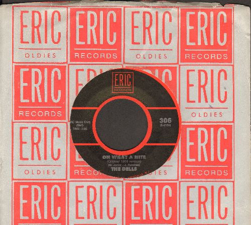 Dells - Oh What A Night/At My Front Door (Crazy Little Mama) (by The El Dorados on flip-side, double-hit re-issue with Eric company sleeve) - NM9/ - 45 rpm Records