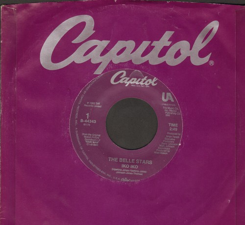 Belle Stars - Iko Iko (with Las Vegas, Theme from Rain Man, by Hans Zimmer on flip-side  (with Capitol company sleeve) - NM9/ - 45 rpm Records