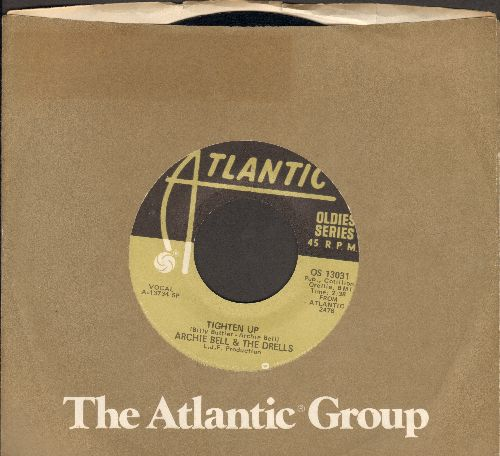 Bell, Archie & The Drells - Tighten Up/I Can't Stop Dancing (authentic-looking double-hit re-issue with Atlantic company sleeve) - EX8/ - 45 rpm Records