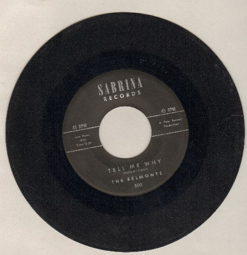 Belmonts - Tell Me Why/Smoke From Your Cigarette - VG6/ - 45 rpm Records